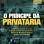 O Príncipe da Privataria: a história secreta de como o Brasil perdeu seu patrimônio e FHC ganhou sua reeleição
