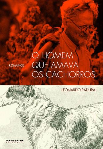 O Homem que amava cachorros - Leonardo Padura