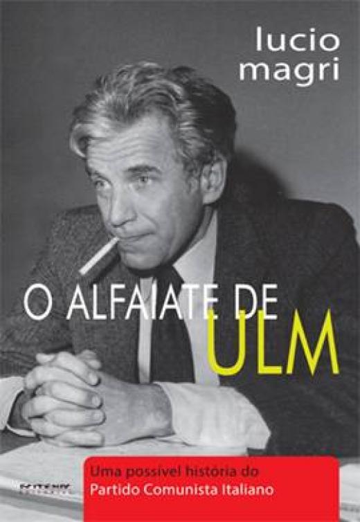 O Alfaiate de ULM - Lucio Magri