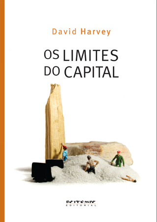 Os Limites do Capital - David Harvey