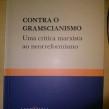 Contra o Gramscianismo, uma crítica marxista ao neorreformismo – Leovegildo Pereira Leal