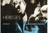 HEREGES, Leonardo Padura