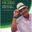 Aluísio Machado: Sambista de Fato, Rebelde por Direito, Luiz Ricardo Leitão