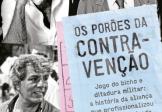 Os Porões da Contravenção, de Chico Otavio e Aloy Jupiara