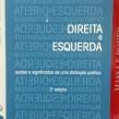 Direita e esquerda, razões e significados de uma distinção política – Norberto Bobbio