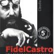FIDEL CASTRO – uma biografia consentida, de Claudia Furiati